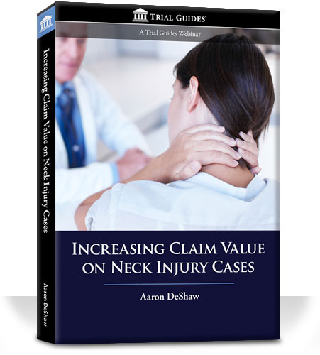 Increasing Claim Value on Neck Injury Cases