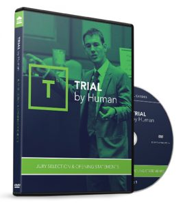 Trial by Human: Jury Selection & Opening Statements