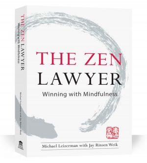 The Zen Lawyer Michael Leizerman
